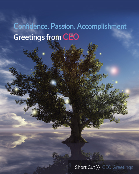 Confidence, Passion, Accomplishment – Greetings from CEO
